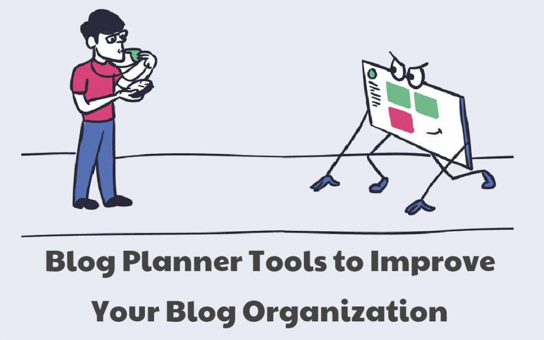 blog planner blog organization tools