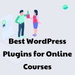 best wordpress plugins for online courses