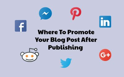 Where To Promote Blog Post After Publishing