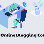 Best Online Learning Platforms and Online Blogging Courses