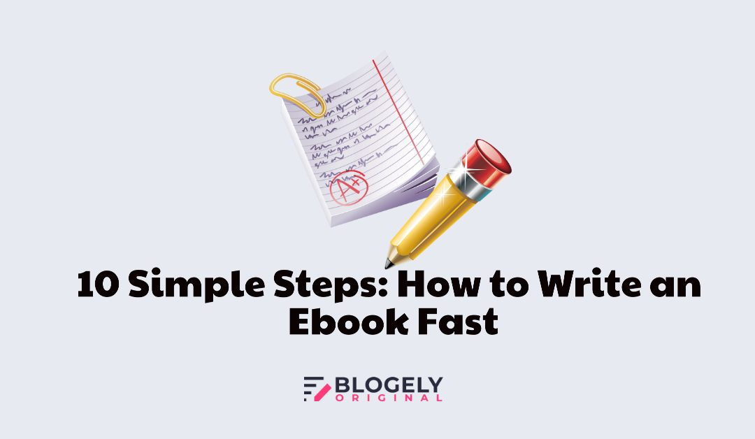 steps to write an ebook fast