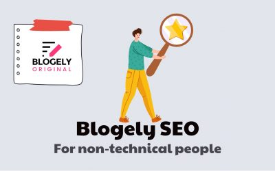 Blogely SEO for non-technical people – optimization in 4 minutes
