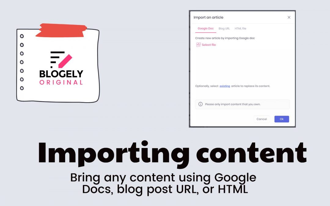 Blogely – Importing content overview