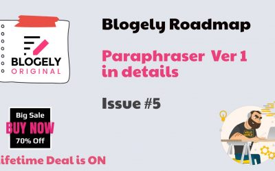 Blogely Roadmap #5 – AI Paraphraser