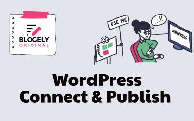 BLOGELY – WordPress Publishing