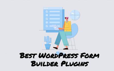 10 Best WordPress Form Builder Plugins