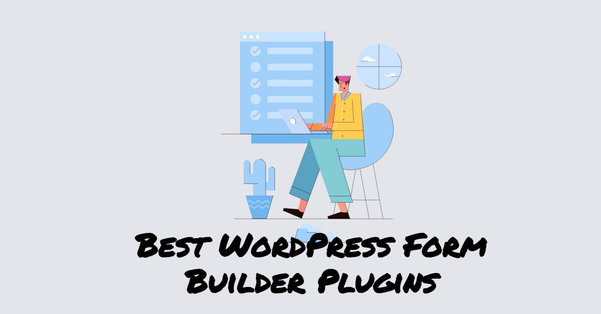 Best wordpress form builder plugins